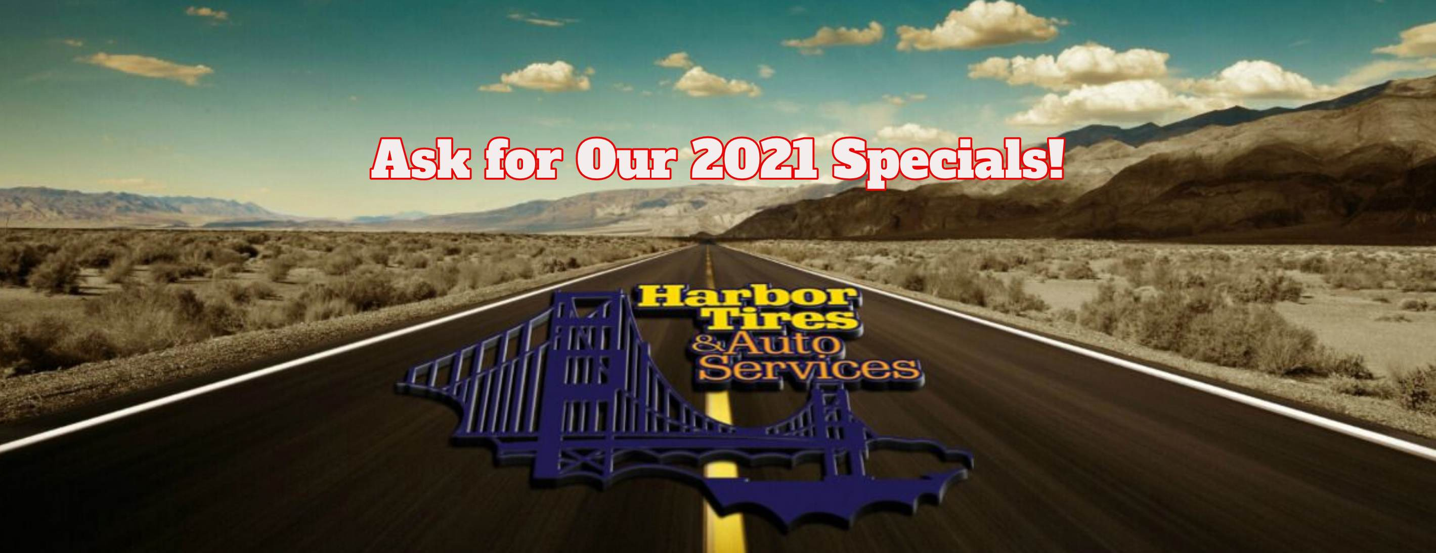 Ask for Our 2021 Specials